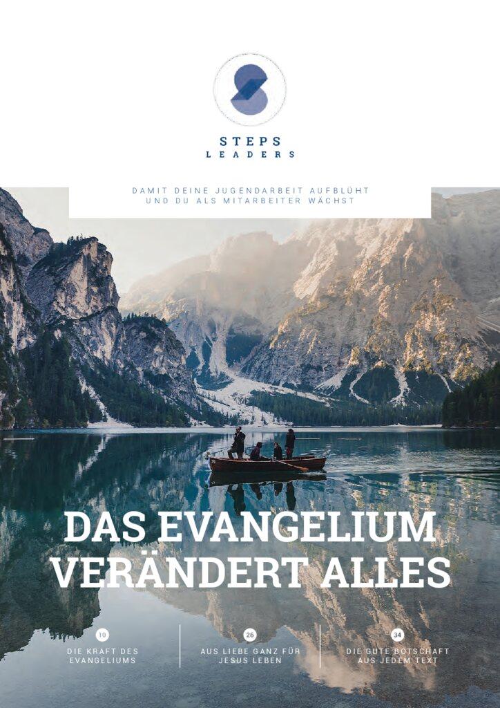Die neuste Ausgabe des Magazins mit dem Thema: Das Evangelium verändert alles