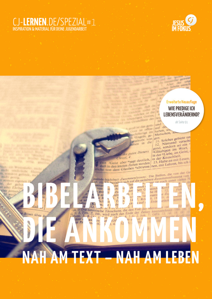 Das Magazin mit dem Thema: Bibelarbeiten, die ankommen